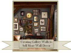 Creating Dynamic Gallery Wall Displays in Your Store  ttp://www.jpmsales.com/site/creating-gallery-walls-to-sell-more-wall-decor/