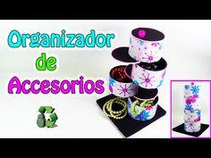 210. Manualidades: Organizador de accesorios (Reciclaje) Ecobrisa
