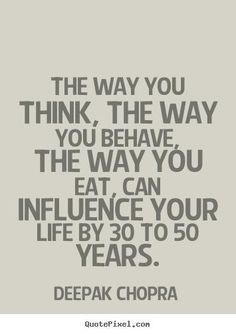 Deepak Chopra Quotes - The way