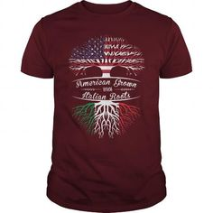 American Grown with Italian Roots T Shirts, Hoodies. Check price ==►…