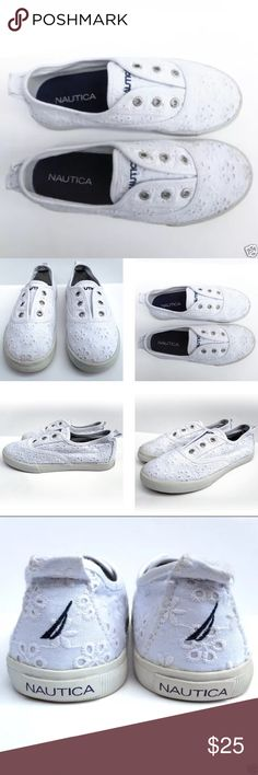 Youth Girls White Eyelet Laceless Slip On Sneakers Nautica Girls White Eyelet Laceless Slip On Sneakers Size 1 - EUC!  Millhaven by Nautica Eyelet Laceless Slip On Fashion Sneaker Canvas Upper White Embroidered Floral Pattern Girl's Youth Size 1  Condition: Pre-owned, EXCELLENT gently used condition. Without original box. Only worn a once. Free of stains, odors and damages. The insoles and outsoles are clean with minimal signs of wear. Light creasing. Smoke-free home. Nautica Shoes Sneakers