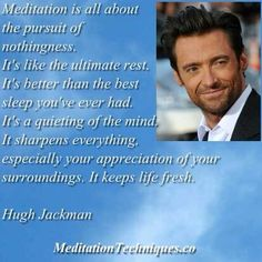 There are more and more celebrities that are meditating. We all need to go within