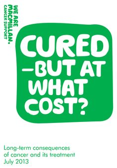 Cured but at what Cost? A #Cancer Treatment Warning by @Dez Macmillan Cancer