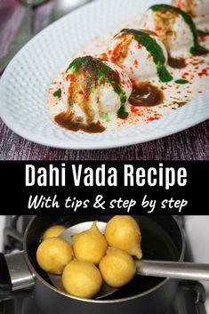 Dahi vada recipe - This is north Indian dahi bhalla recipe. deep fried lentil dumplings topped with yogurt, chutneys and chili powder, roasted cumin powder. This is the popular indian snack from mumbai street food. Puri Recipes, Pakora Recipes, Gujarati Recipes, North Indian Recipes, Indian Food Recipes, Vegetarian Recipes, Cooking Recipes, Dahi Vada Recipe, Bhaji Recipe