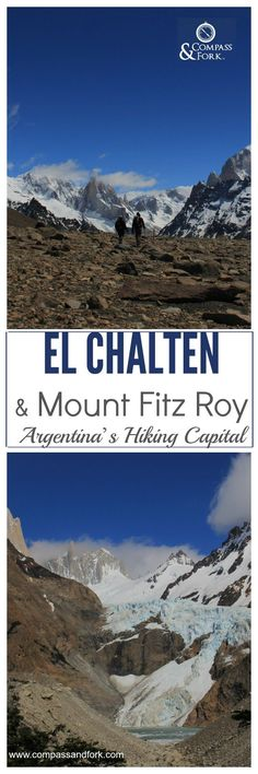 El Chalten and Mount Fitz Roy Argentinas Hiking Capital www.compassandfork.com (Patagonia)
