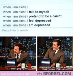 People do strange things when they're alone…