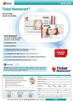 Ticket Restaurant   - Pagina: http://www.toppartners.it/prodotto/ticket-restaurant.aspx?p=22