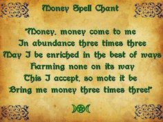 Do on the day and hour of Jupiter. Use a green candle (for money) and a white candle (for self). Anoint candles with oil, thinking of your desire for money to come to you. Set them on your alter eight inches apart and repeat chant three times. Powerful Money Spells, Money Spells That Work, Spells That Actually Work, Good Luck Spells, Love Spells, Easy Spells, Curse Spells, Charmed Spells, Wiccan Spell Book