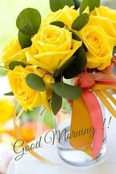 good morning quotes with yellow roses