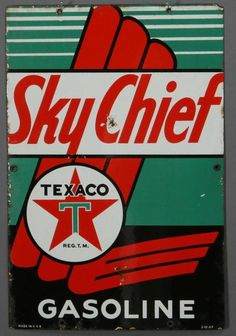 Vintage Cars Texaco Sky Chief Sign - Texaco Sky Chief Sign is a brand new vintage tin sign made to look vintage, old, antique, retro. Purchase your vintage tin sign from the Vintage Sign Shack and save. Vintage Advertising Posters, Advertising Signs, Vintage Advertisements, Vintage Ads, Vintage Posters, Vintage Stuff, Old Gas Pumps, Vintage Gas Pumps, Auto Jeep