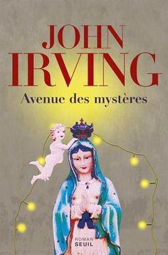 Avenue des mystères - John Irving