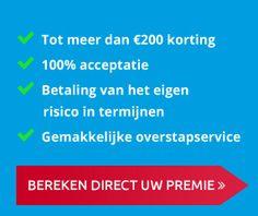 100% acceptatie | Betaling van het eigen risico in termijnen | Gemakkelijke overstapservice | VRAAG NU INFORMATIE AAN