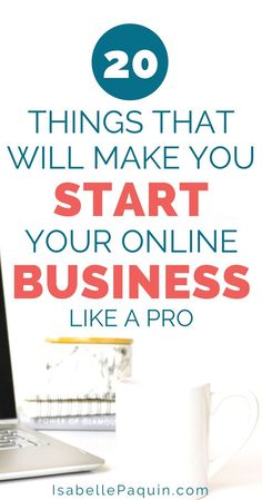 Ready to start your online business? Find out the 20 things to do to make  your online business a success.