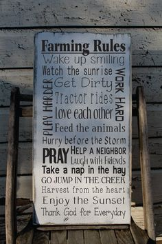 "Rustic Farm/Ranch/Farmhouse Rules Aged Primitive Typography decor sign ""Hurry before the storm"" ""help a neighbor"" ""Pray"" ""feed the animals"" ""take a nap in the hay"" ""Harvest from the heart"" ""enjoy the sunset"" ""Thank God for Everyday"" Find this sign and more at: https://www.etsy.com/listing/253124532/farm-sign-rustic-farm-rules-sign-ranch"