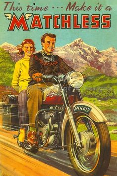 Vintage Style Retro Metal Plaque: This Time. Make It A Matchless Ad/Sign & Garden Bike Poster, Motorcycle Posters, Motorcycle Art, Bike Art, Women Motorcycle, Car Posters, Vintage Advertisements, Vintage Ads, Vintage Style