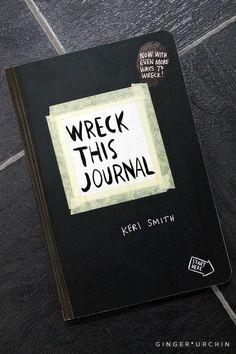 wreck this journal // keri smith // art journaling // record keeping // grafitti artist