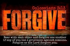 Finding forgiveness through yoga. Using radical forgiveness as a tool for healing body image issues. Forgiveness as a tool to recover from food addiction. Colossians 3 13, Psalms, Philippians 4, Mindfulness Training, Raising Godly Children, Raising Kids, Forgiving Yourself, Bible Scriptures, Bible Quotes