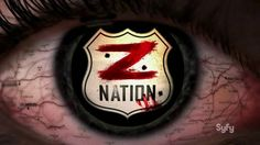 Why You Should Watch Z-Nation on Syfy