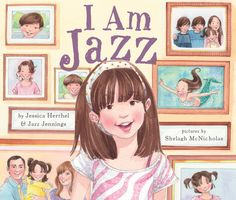 """""""I am Jazz!"""", by Jessica Herthel & Jazz Jennings - challenged because it portrays a transgender child and because of language, sex education, and """"offensive viewpoints"""". Jazz Jennings, Transgender Books, Transgender Girls, Transgender Community, New Children's Books, Books To Read, Books 2016, Reading Books, Construccionismo Social"""