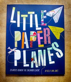 Jen Renninger Illustration :: Please Be Still Printshop blog: Little Paper Planes!! Book Give Away!!!!