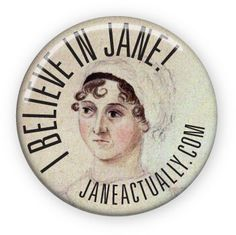 Inspired by the I Believe in Sherlock campaign. I will be distributing these at the JASNA AGM in September.
