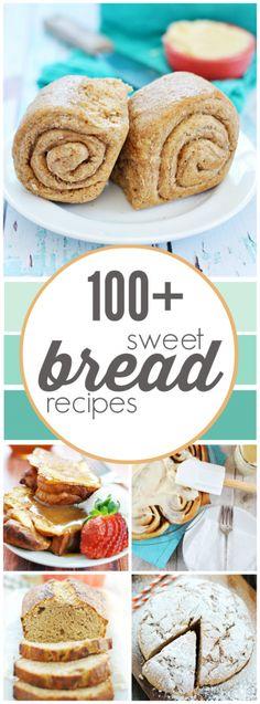 100+ Sweet Bread Recipes