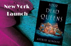 Astrid Scholte's dream of being published has come to fruition with the recent launch in New York of her debut novel, Four Dead Queens published by Putnam/Penguin Random House. Stages Of Writing, Start Writing, Evil Queens, Book Launch, Penguin Random House, Animation Background, Murder Mysteries, Gorgeous Cakes, Blogging For Beginners