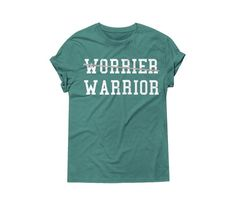 Worrier Warrior - Christian T-Shirt – Ruby's Rubbish