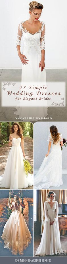 27 Simple Wedding Dresses For Elegant Brides ❤ Our gallery contains stunning simple wedding dresses with different silhouettes, neckline and fabrics. See more: http://www.weddingforward.com/simple-wedding-dresses/ #wedding #dresses