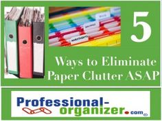 5 Ways to Eliminate Paper Clutter ASAP paper management