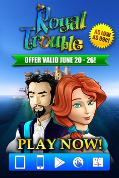 Royal Trouble: Hidden Adventures SALE! Any guesses how Princess Loreen and Prince Nathaniel's troubles will end? Starting today through June 26th, get the charming hidden object game Royal Trouble: Hidden Adventures for as low as 99¢ on ALL platforms! Help two royal heirs escape from a secluded island and watch their love blossom! Learn more: http://www.g5e.com/sale