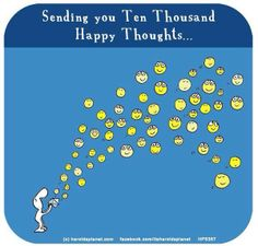 Sending healthy, happy thoughts.