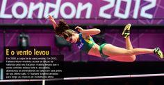 """Em 2008, a culpa foi da vara perdida. Em 2012, Fabiana Murer resolveu acusar as forças da natureza pelo seu fracasso. A atleta alegou que o vento contrário estava forte e, assustada, abandonou as eliminatórias do salto com vara antes de seu último salto. O """"tsunami"""" londrino arrastou para longe as chances de medalha da atleta"""