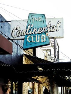 Continental Club, Austin, Texas - This legendary club has been bringin' live bands to South Congress since 1957! Roots, country, rock, blues, jazz, Americana – the Continental Club has it all.