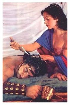 Samson and Delilah  -  Sampson had extraordinary strength...as long as he allowed no one to cut his hair...deceitful temptress Delilah eventually ferreted out his secret and used it to bring him down  -  In the 1949 Paramount film, Victor Mature played Sampson and Hedy Lamarr, Deliah (pictured here)