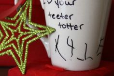 child's handwriting on a mug - great inexpensive gift for them to give