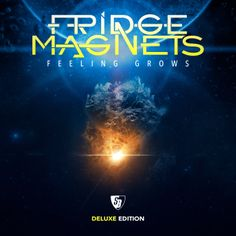 iTunes December 9, 2013: Fridge Magnets - Feeling Grows (Deluxe Edition)