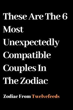 These Are The 6 Most Unexpectedly Compatible Couples In The Zodiac – Twelve Feeds Horoscope Memes, Zodiac Signs Horoscope, Sagittarius Facts, Zodiac Quotes, Zodiac Facts, Pisces Zodiac, Aries And Pisces, Aquarius Woman, Astrology
