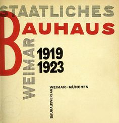 Title page for Staatliches Bauhaus Weimar 1919-1923 designed by Lazlo Moholy-Nagy.Publicado para acompanhar a primeira exposição de trabalhos feitos na Bauhaus.