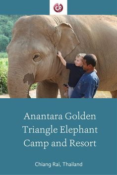 Family-Friendly Review of Anantara Golden Triangle Elephant Camp and Resort in Thailand