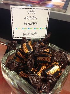 Love having little sayings on my desk with candy for students and colleagues. More