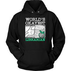World's Okayest Librarian Shirt