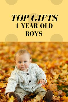 Gifts 1 year old boys brings best gifts and top toys for 1 year old boys all year long