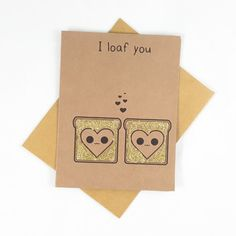 I loaf you Love puns? These funny cards are great to give to that special lover! - The card measures 4.25 x 5.5 inches. - 1 kraft envelope included.