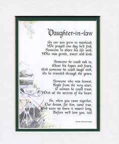 A Gift For A Daughter-in-law, #89, Touching 8x10 Poem, Double-matted In White/ Green, And Enhanced With Watercolor Graphics.