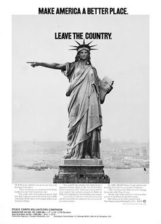 """""""Make America a better place. LEAVE the country."""" - a favorite vintage Peace Corps poster.  They do have some great ads!  #Peace Corps #Ad #Poster"""