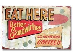Eat Here metal sign