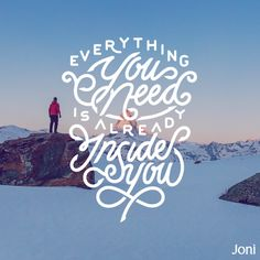 Everything you need is already inside you. [Daystar.com]