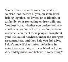 Makes me believe in something...