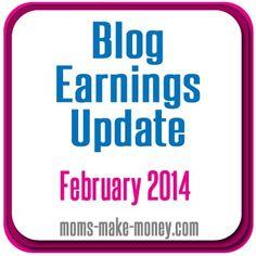 Moms Make Money Feb 2014 Blog Earnings Update - how and where I earned money blogging.